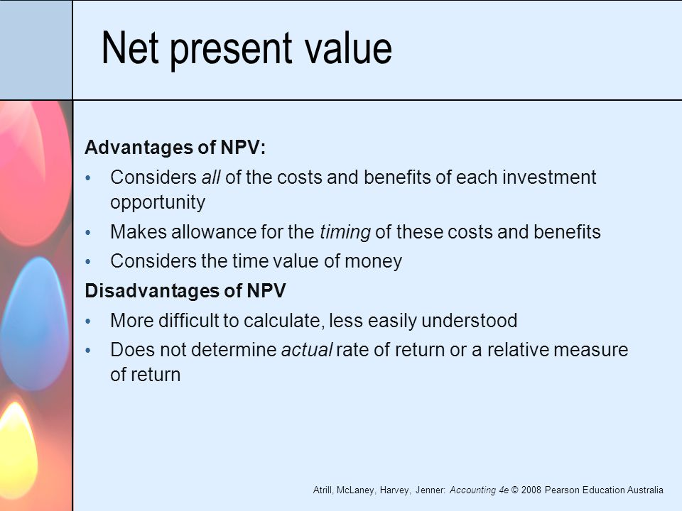 net present value The net present value (npv) of a capital budgeting project indicates the expected impact of the project on the value of the firm projects with a positive npv are expected to increase the value of the firm.