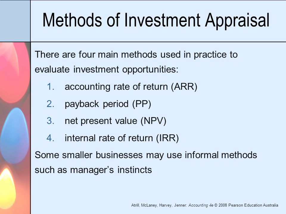 evaluate investment appraisal of payback period and net present value Methods used to evaluate investment projects print reference this apa proposal, using methods such as average rate of return, internal rate of return (irr), net present value (npv), or payback period investment appraisal is an integral part of (the other is net present value or.