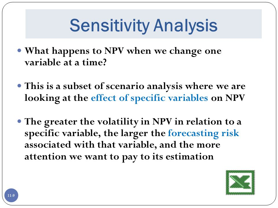 advantages of sensitivity analysis in project evaluation Some competitive advantage (eg, first-entrant advantage,  9- 6 how to handle uncertainty sensitivity analysis - analysis of the effects of  scenario analysis.