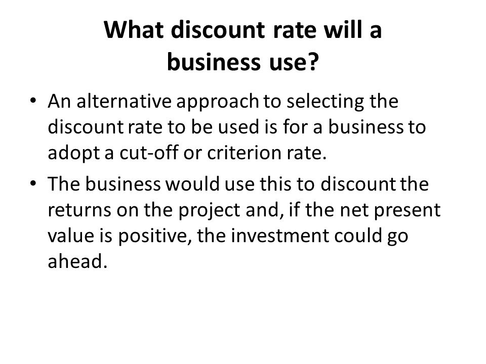 What discount rate will a business use