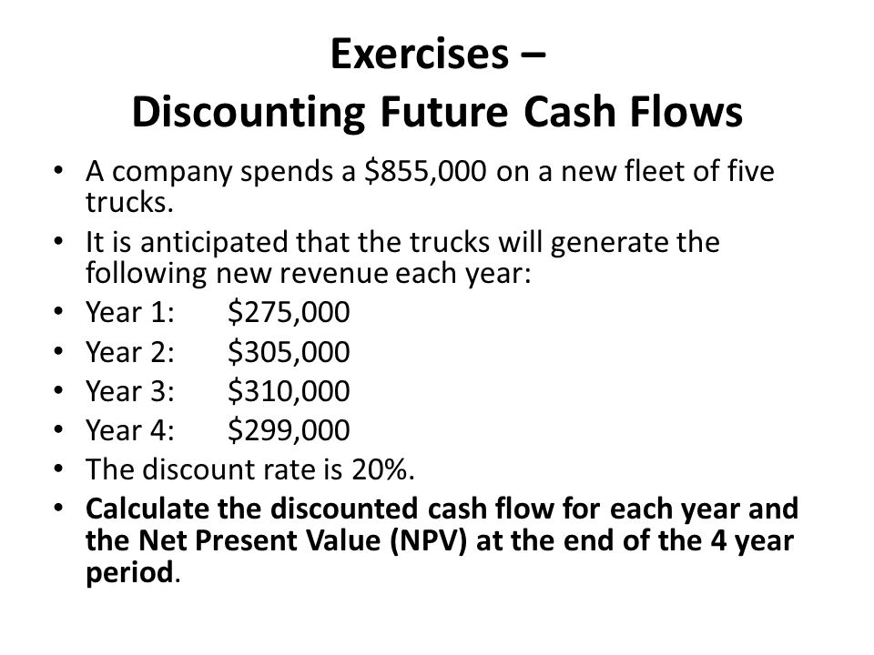 Exercises – Discounting Future Cash Flows
