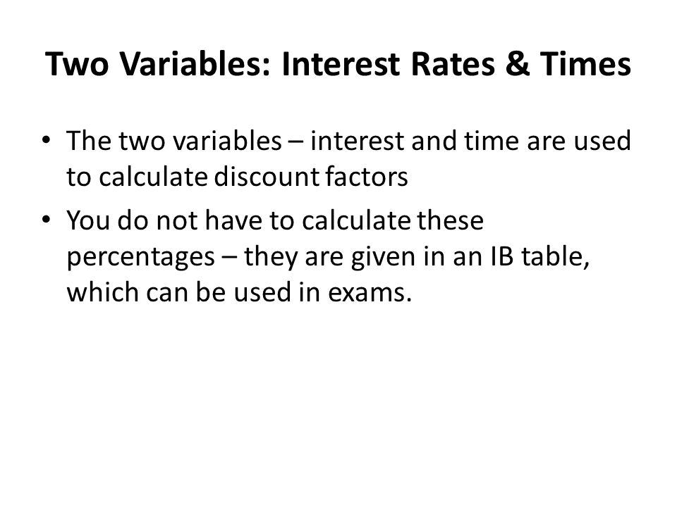 Two Variables: Interest Rates & Times