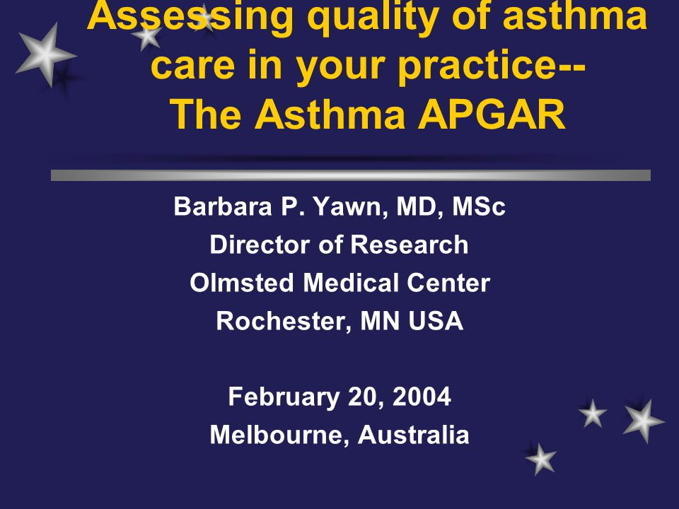 Assessing quality of asthma care in your practice-- The Asthma APGAR