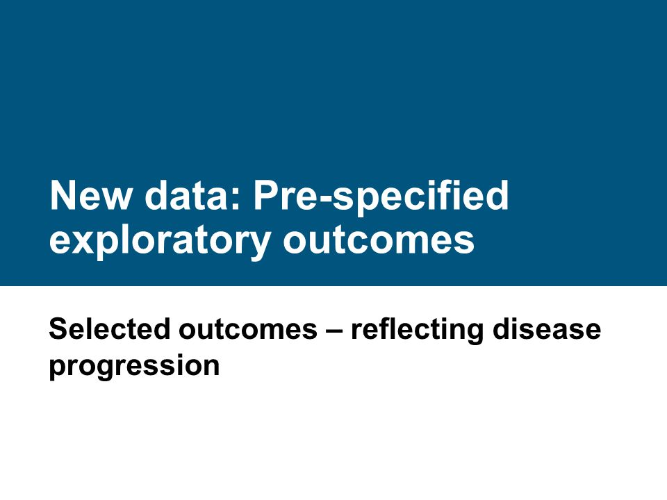 New data: Pre-specified exploratory outcomes
