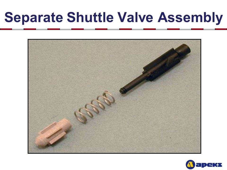Separate Shuttle Valve Assembly