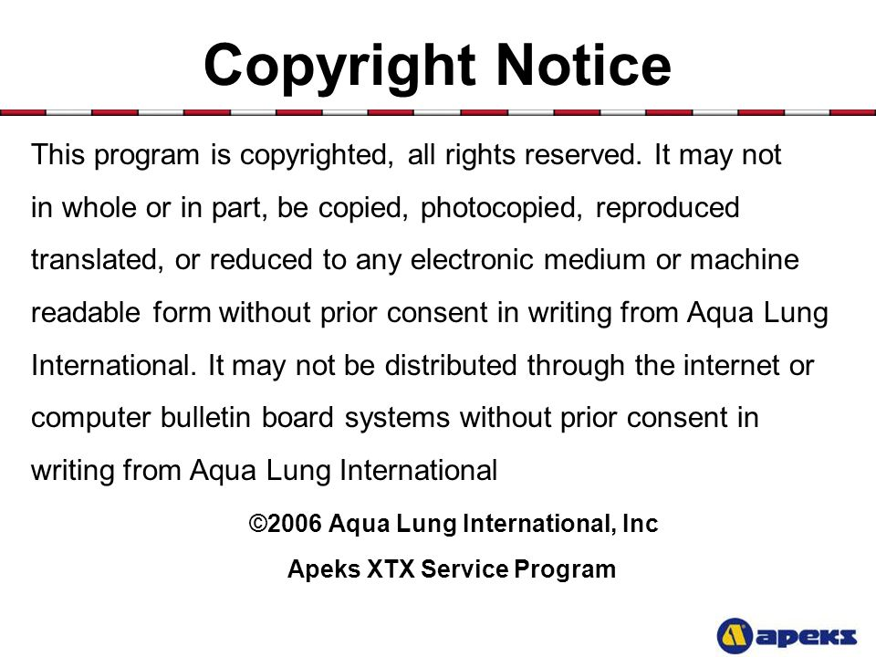 ©2006 Aqua Lung International, Inc Apeks XTX Service Program