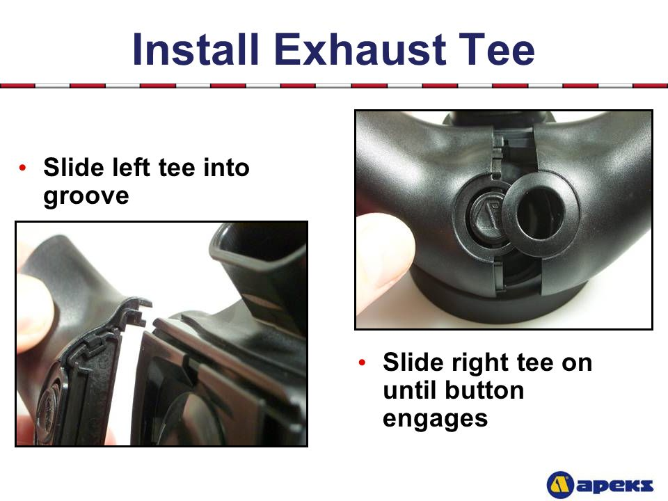 Install Exhaust Tee Slide left tee into groove