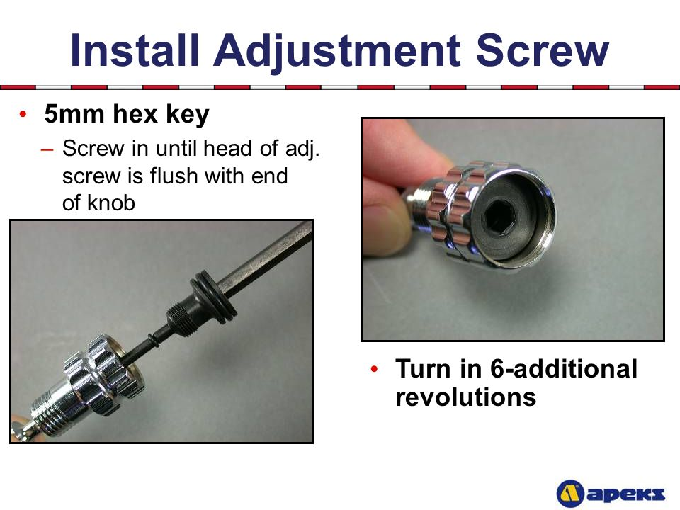 Install Adjustment Screw