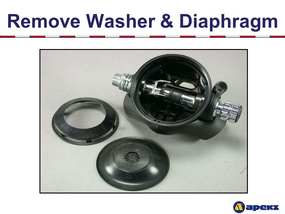 Remove Washer & Diaphragm