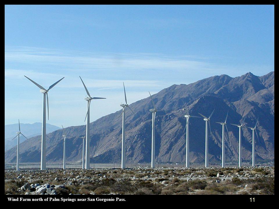 Wind Farm north of Palm Springs near San Gorgonio Pass.