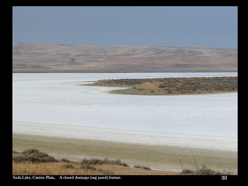 Soda Lake, Carrizo Plain,. A closed drainage (sag pond) feature.