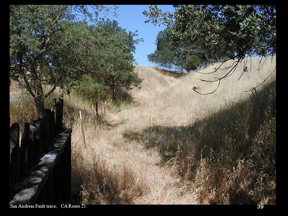 San Andreas Fault trace, CA Route 25.