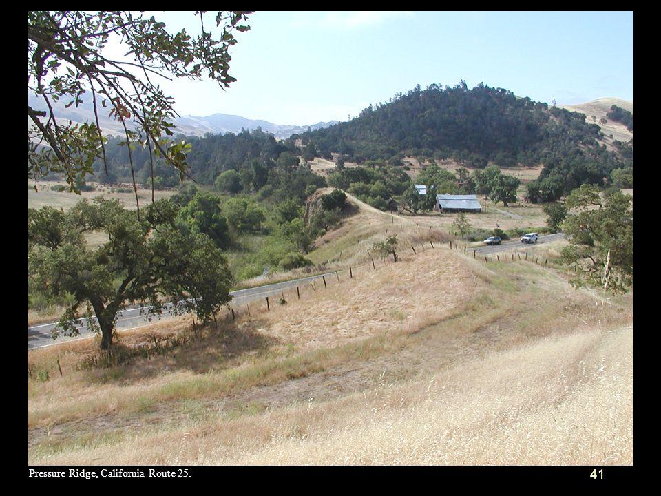 Pressure Ridge, California Route 25.