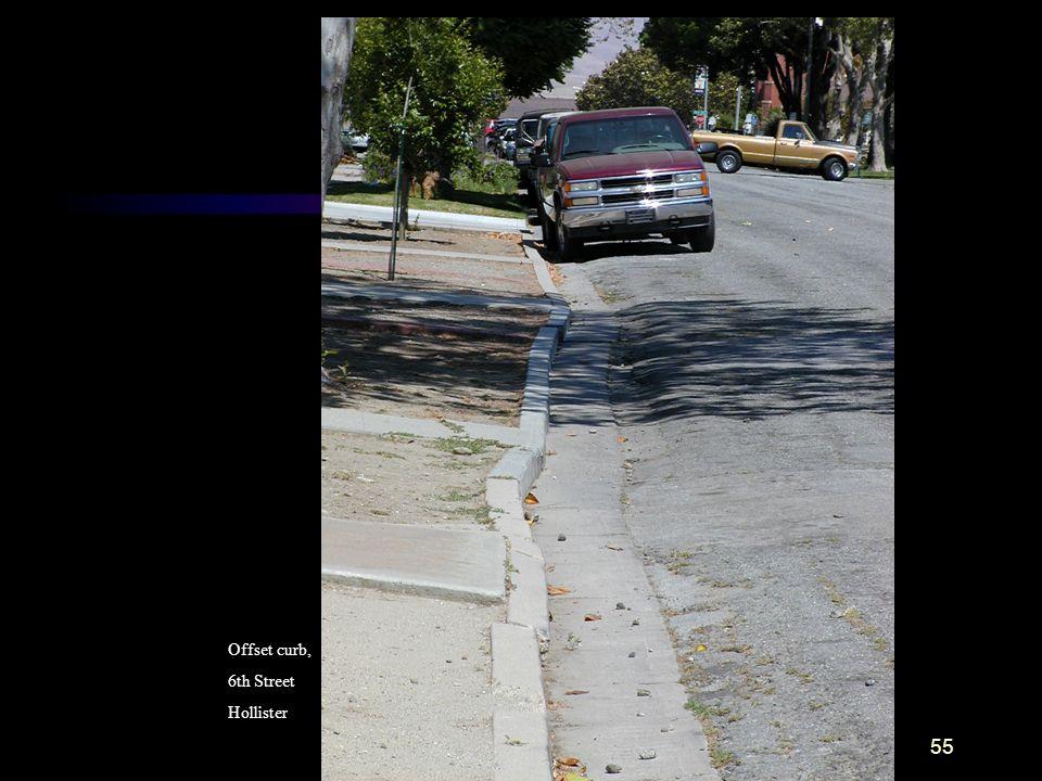 Offset curb, 6th Street Hollister
