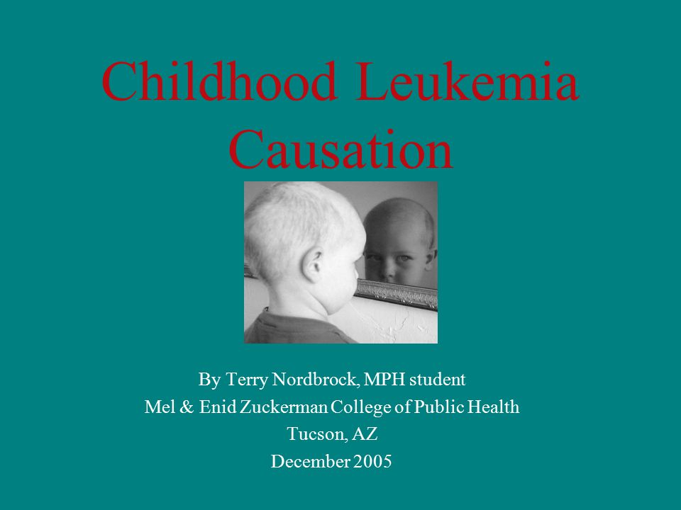 childhood leukemia 1 john j hutter, md 1 professor emeritus of pediatrics, university of arizona, tucson, ariz after completing this article, readers should be able to: 1.