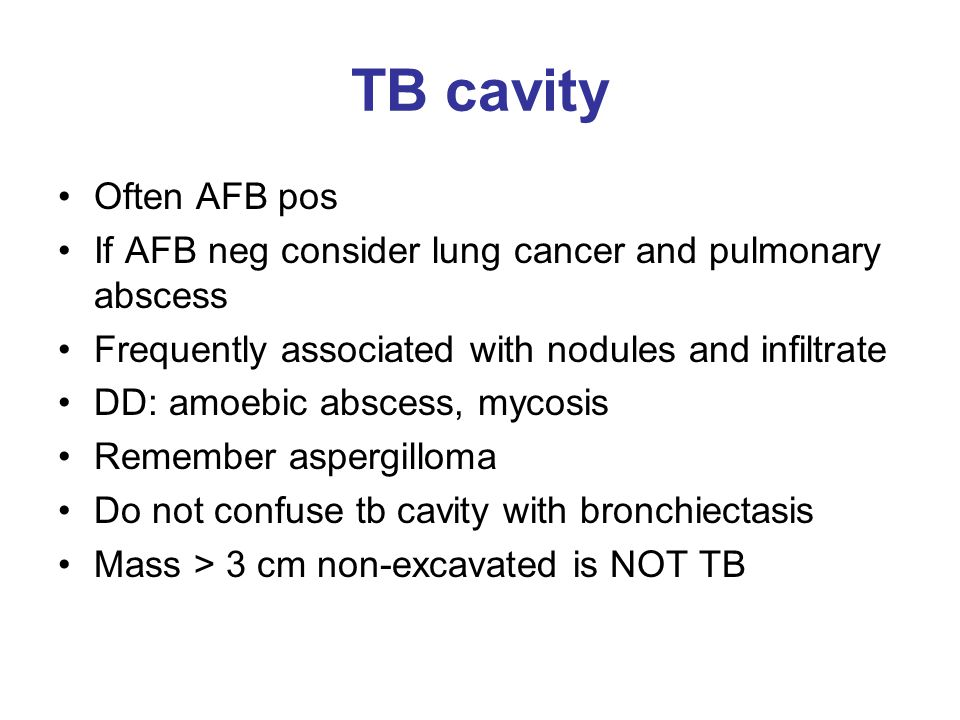 TB cavity Often AFB pos. If AFB neg consider lung cancer and pulmonary abscess. Frequently associated with nodules and infiltrate.