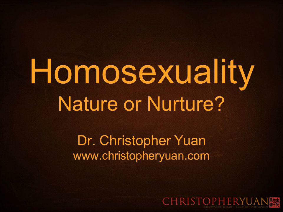 Nature or nurture homosexuality in christianity