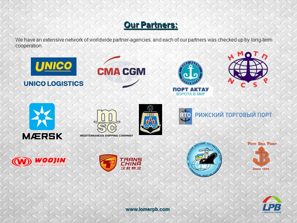 Our Partners: We have an extensive network of worldwide partner-agencies, and each of our partners was checked up by long-term cooperation.