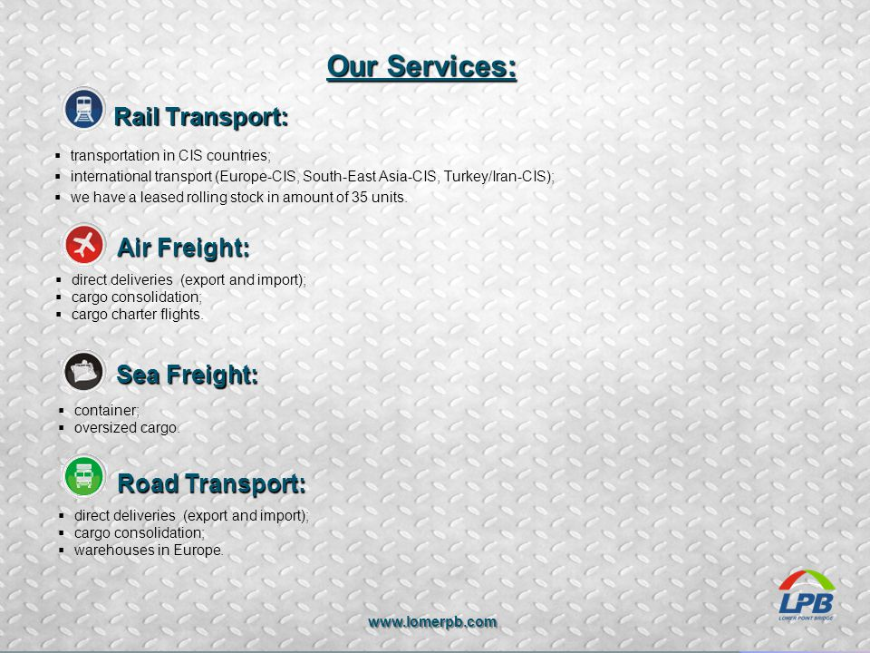 Our Services: Rail Transport: Air Freight: Sea Freight:
