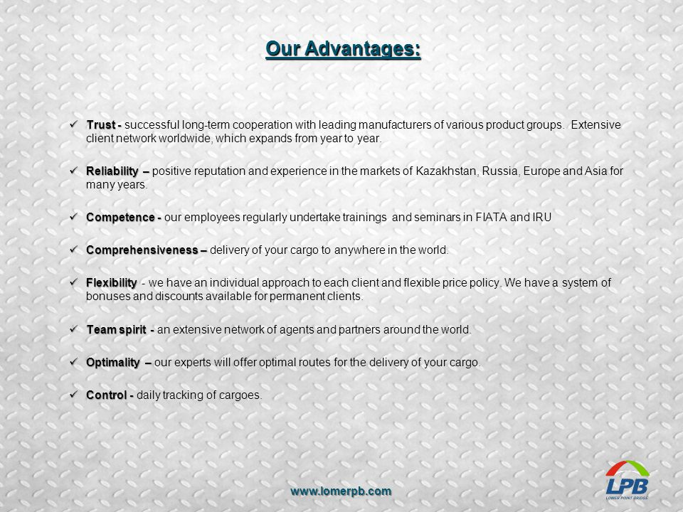 Our Advantages: