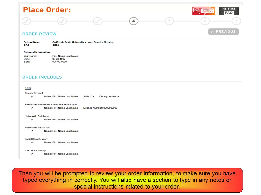 Then you will be prompted to review your order information, to make sure you have typed everything in correctly.