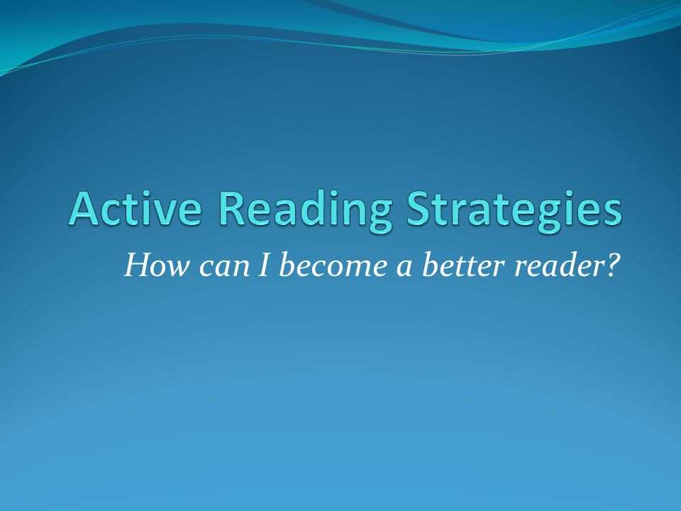 Active Reading Strategies