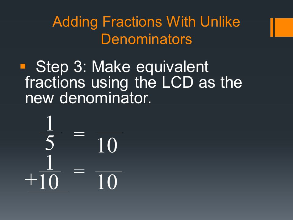 equivalant fractions with unlike denominators Use a visual model to add fractions with unlike denominators this video focuses on using an equivalent fractions chart to compare fractions and find the correct.