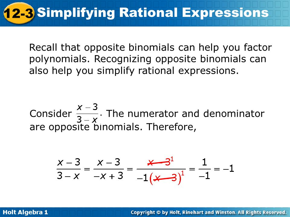 Recall that opposite binomials can help you factor polynomials