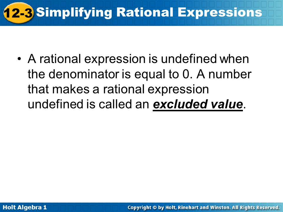 A rational expression is undefined when the denominator is equal to 0