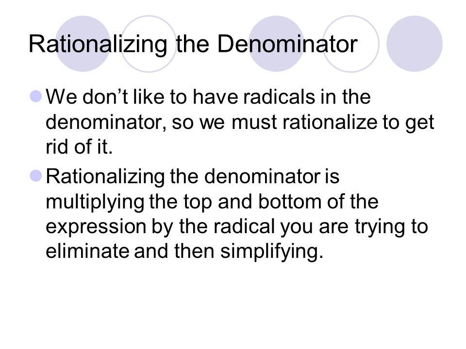 Rationalizing the Denominator