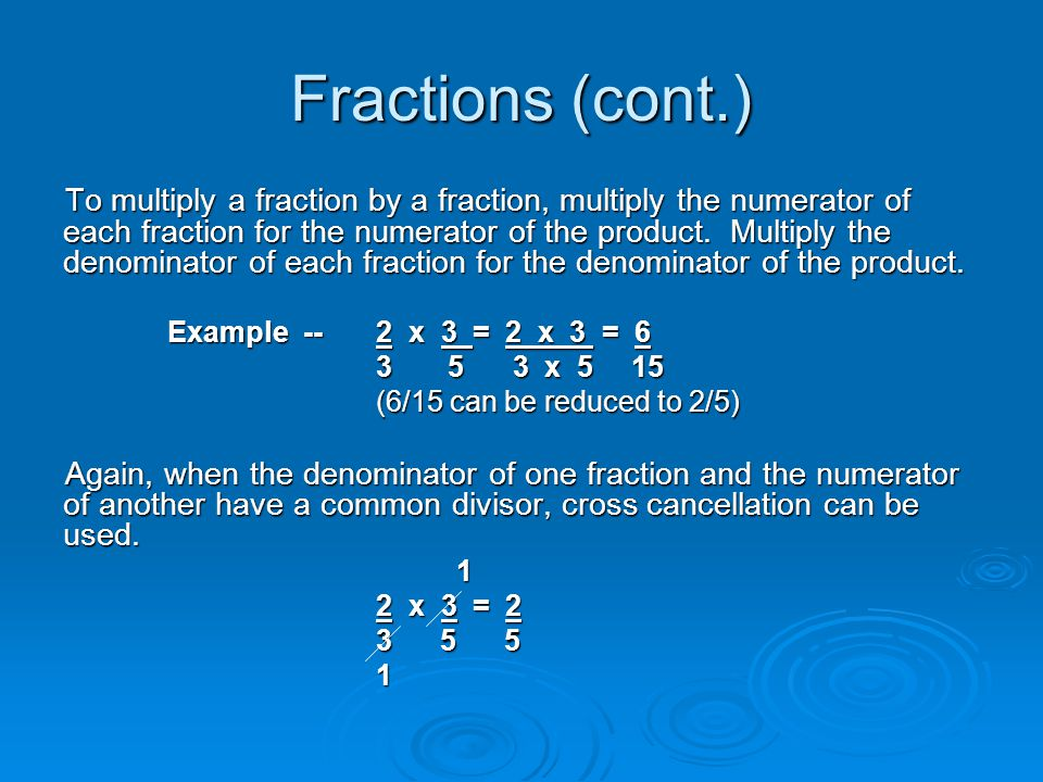 Fractions (cont.)