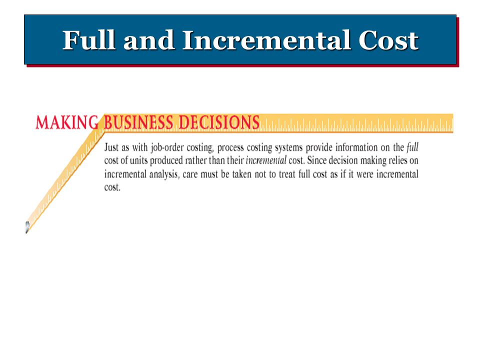 Full and Incremental Cost