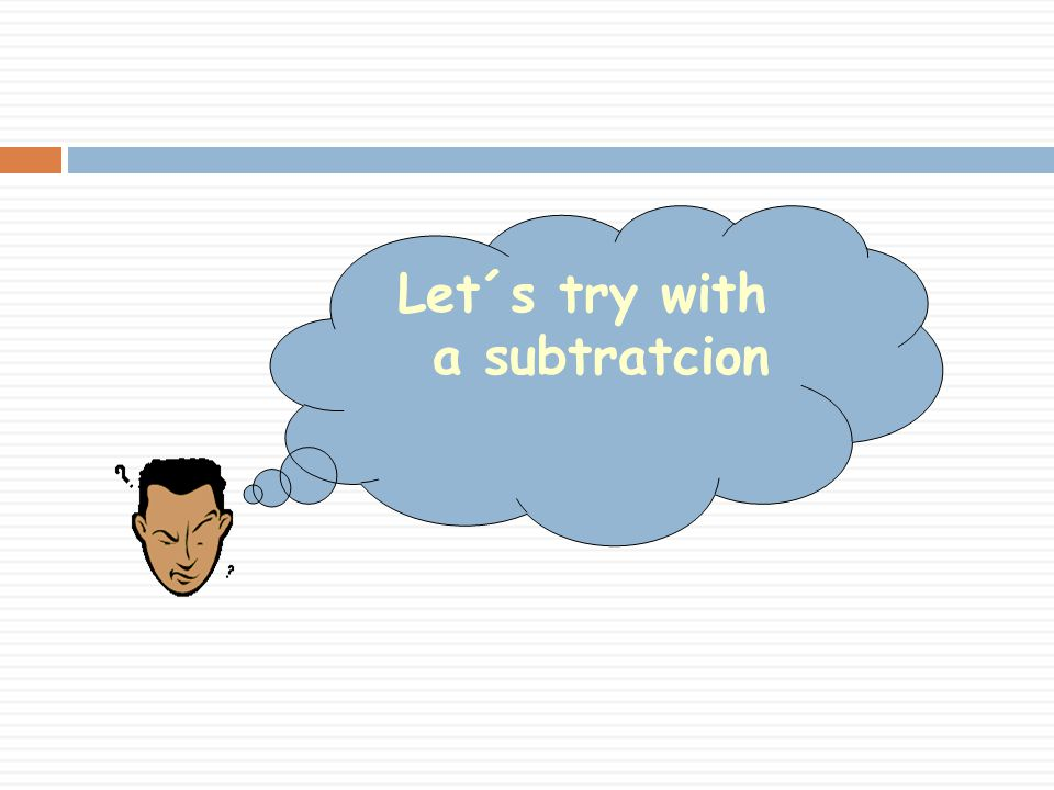 Let´s try with a subtratcion