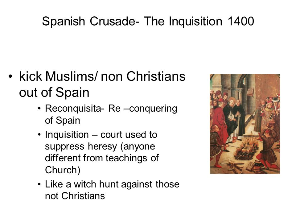 Spanish Crusade- The Inquisition 1400