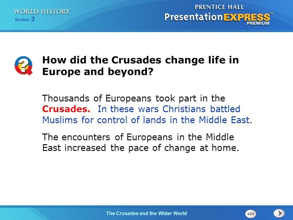How did the Crusades change life in Europe and beyond