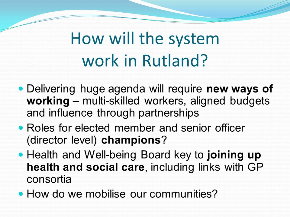 How will the system work in Rutland