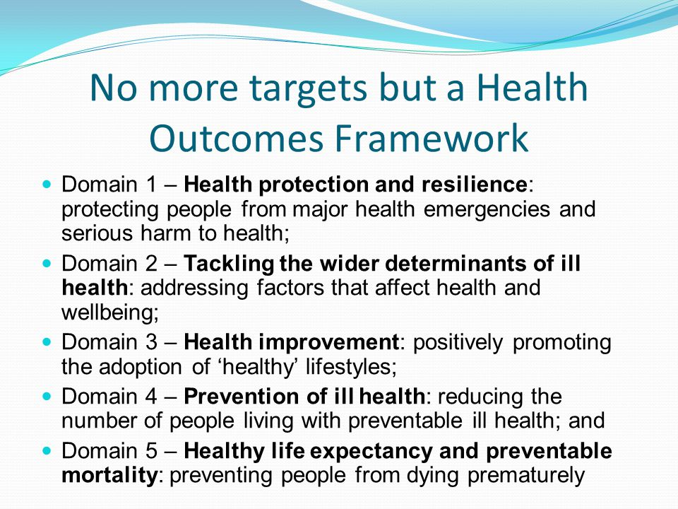 No more targets but a Health Outcomes Framework