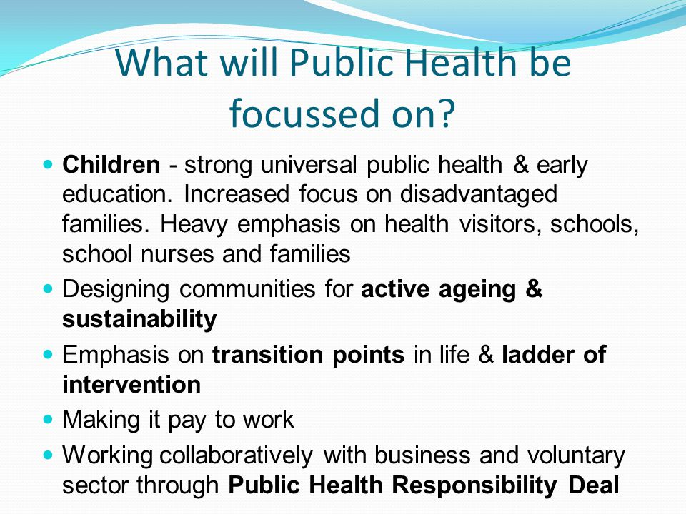 What will Public Health be focussed on