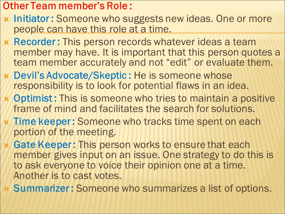 Other Team member's Role :