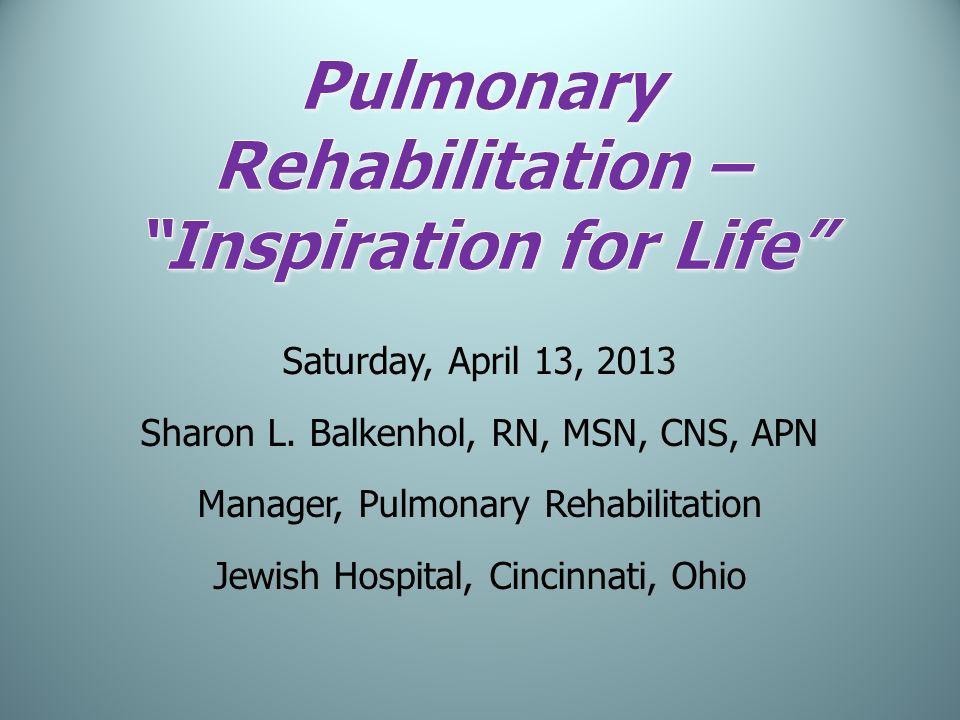Pulmonary Rehabilitation – Inspiration for Life