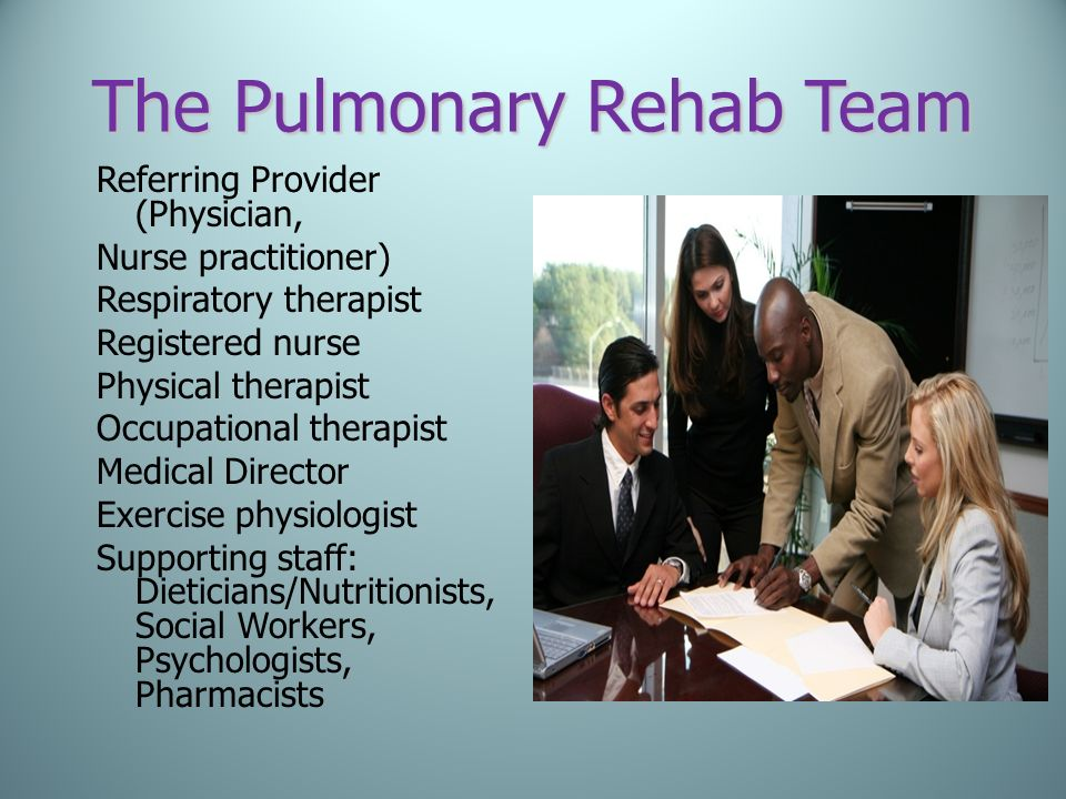 The Pulmonary Rehab Team