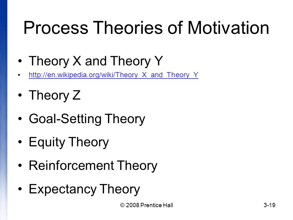 process theories of motivation Different cognitive theories of motivation are usually divided into two contrasting approaches1 : content theories and process theories.