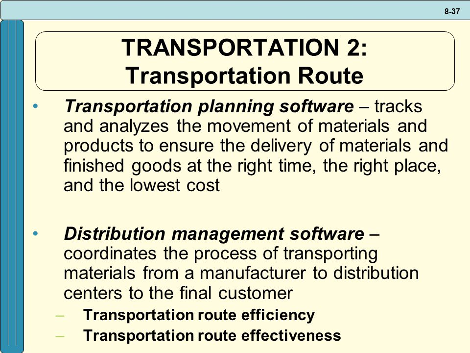 TRANSPORTATION 2: Transportation Route