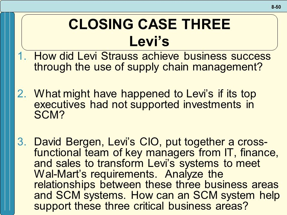 CLOSING CASE THREE Levi's