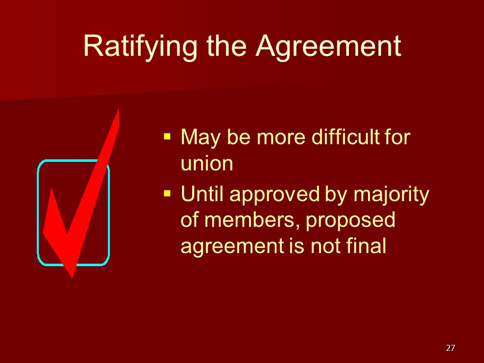 Ratifying the Agreement