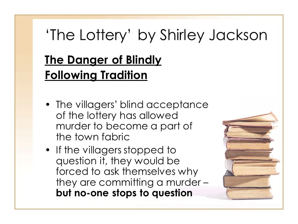 the theme of tradition in shirley jacksons the lottery
