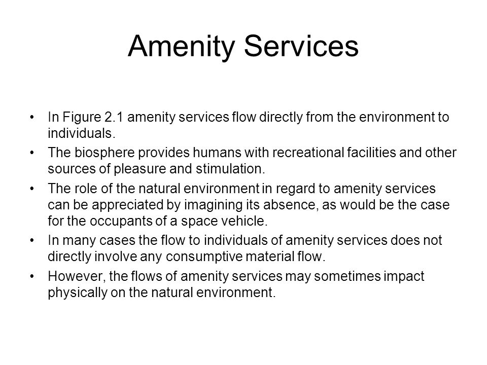 Amenity Services In Figure 2.1 amenity services flow directly from the environment to individuals.
