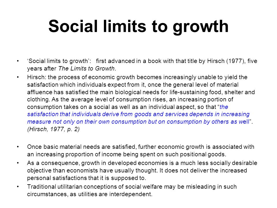 Social limits to growth
