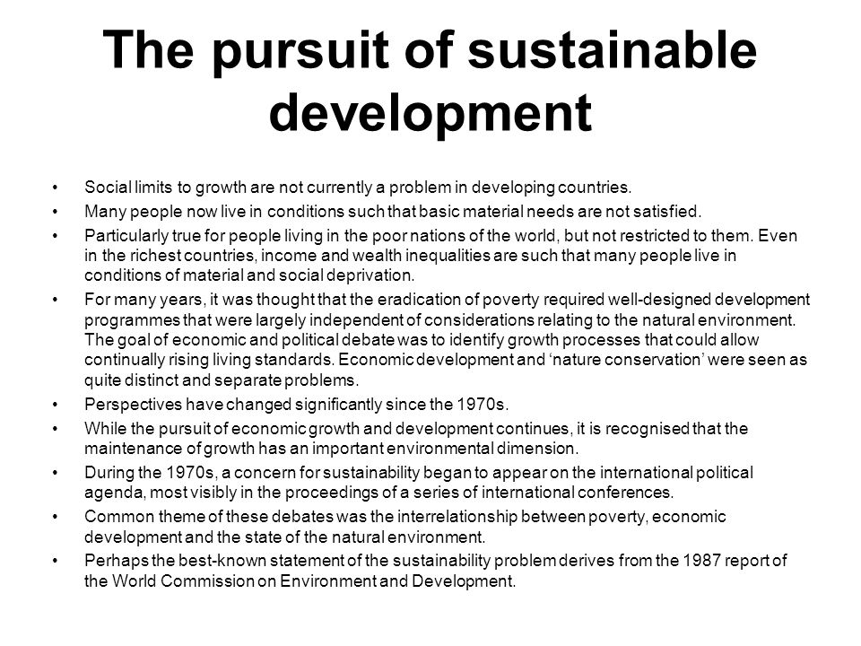 The pursuit of sustainable development