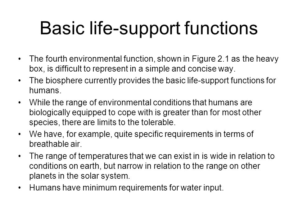 Basic life-support functions